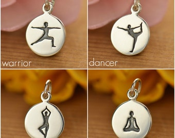 Yoga Pose Charm - Warrior - Dancer - Tree - Sitting - sterling silver disc charm or pendant. Yoga or meditation jewelry - Add to necklace