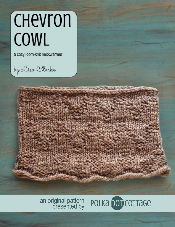 Chevron Cowl Loom Knitting Pattern from lisaclarkedotnet on Etsy Studio