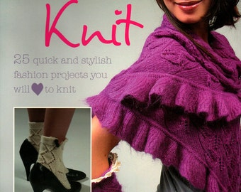 LOVE TO KNIT Book 25 Quick & Stylish Projects Bronwyn Lowenthal Gloves Legwarmers Cardigan All Skill Levels