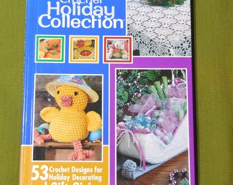 Crochet Holiday Collection Book 53 Crochet Designs Patterns