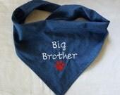 Big Brother Dog Bandana, Tie-on,  Denim, Newborn Photo, New Baby Announcement, Pet Clothing, Pet Accessories, Pet Neckwear, Dog Accessories