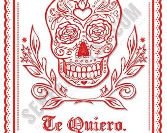 Te Quiero (un chingo)  // 8 x 10 fine art print