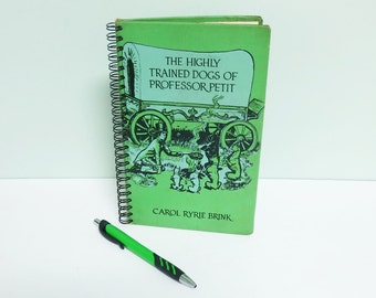 Repurposed Book Cover Journal, The Highly Trained Dogs of Professor Petit, Published in 1953, Wire Spiral Binding, 50 Lined Pages