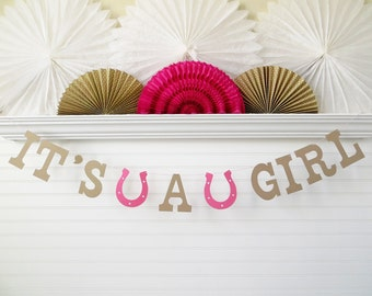 It's A Girl Banner - 5 inch Letters with Horseshoe - Cowgirl Baby Shower Banner Cowgirl Banner Baby Shower Decoration Cowgirl Western Banner