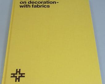 SALE - Vintage 1971 David Hicks On Decoration With Fabrics 1st American edition HTF Book Hardcover Retro