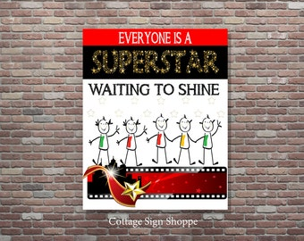 Classroom Decor, Classroom Art, Everyone is a Superstar, 8 x 10, 11 x 14, 16 x 20, INSTANT DOWNLOAD, Teachers Classroom Art, Teacher Gifts