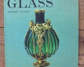 vintage 1965 book of GLASS by  George Savage
