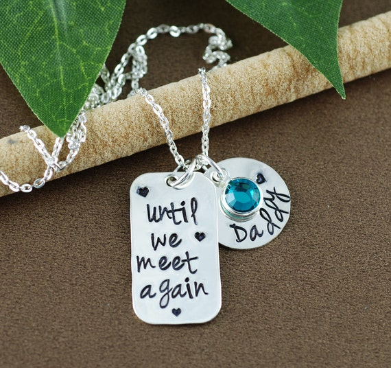 Until We Meet Again |Hand Stamped Necklace | Memorial Necklace | In Memory Of | Bar Necklace | Loss of Loved One | Sympathy Gift