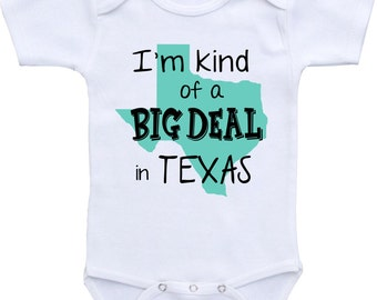 Texas baby shower etsy im kind of a big deal in texas onesies brand or any state negle Gallery