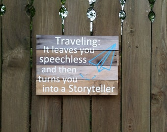 Traveling Reclaimed Wood Sign MADE TO ORDER