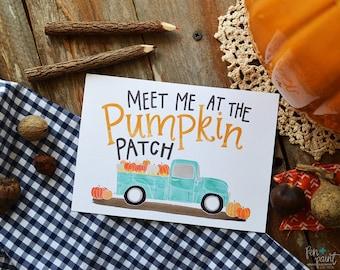 Meet me at the Pumpkin Patch, Happy Fall, Seasonal Decor, Autumn, Vintage pick-up truck, Illustration, Pumpkins, Fall Decoration, Art Print