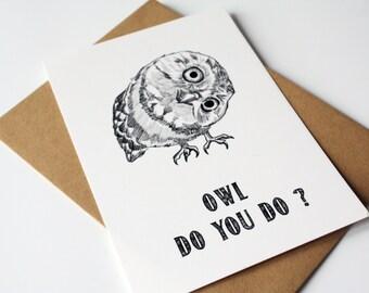 How are you card - Owl Do You Do ?