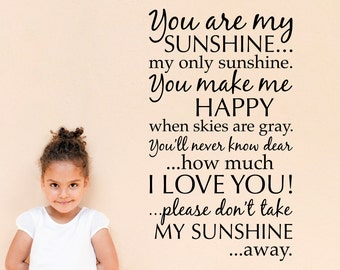 You are my Sunshine Wall Decal - Sunshine Wall Art - Quote Decal - I love you Wall Sticker