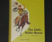 1957 TEACHERS EDITION The Little White House - 1st grade primer - Ginn Basic Reader