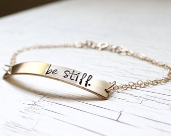 Be Still Bar Bracelet - Be Still & Know - 14 kt Gold Bar Bracelet - Minimalist Jewelry - Dainty Simple Gold Jewelry.  Christian Jewelry