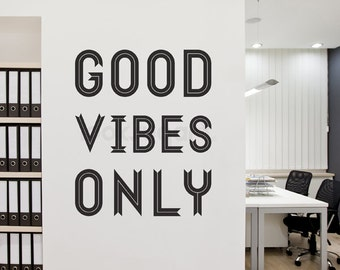 Good Vibes Only Wall Decal - Home Decor -  Inspirational Wall Quote - Office Wall Decal - Cafe Wall Decal - LSWD-0161TR