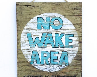 No Wake Area Beach Sign Hand Painted on Reclaimed Wood Beach Decor Lake House Decor Beach Baby Nursery Kids Room Decor Beach Art  Mangoseed
