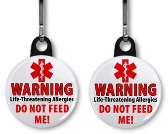 Do Not Feed Me Food Allergy Warning Alert 2-Pack of Zipper Pull Charms (Choose Size and Backing Color)