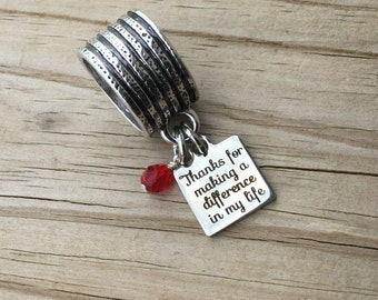 """Scarf Accessory, Decoration- """"Thanks for making a difference in my life"""" laser etched charm with an accent bead in your choice of colors"""
