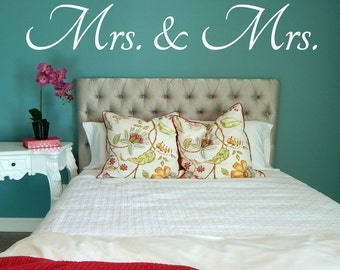 Mrs And Mrs Wall Decal, Mrs And Mrs Decal, Bedroom Decal, Bedroom Wall
