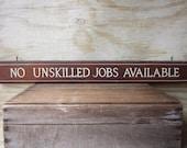 Long Wooden Sign Vintage Sign