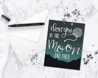 Love You to The Moon Hand Lettered Greeting Card