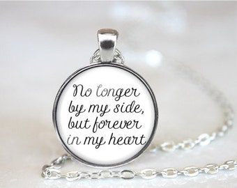 Pet Memorial Necklace - No Longer By My Side but Forever in my Heart - Pet Memorial Jewelry - Pet Loss - Sympathy Gift - Pet Remembrance