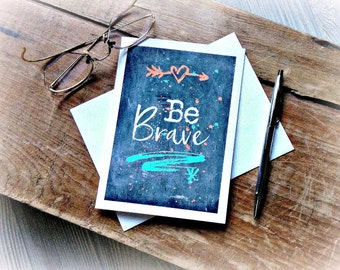 Note Card Be Brave, Motivational Note Card, Inspirational Note Card, Be Brave Card, Blank Note Card Be Brave, Chalkboard Note Card