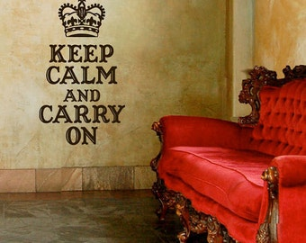 Keep Calm and Carry On Vinyl Lettering - Vinyl Wall Decal - Keep Calm Lettering - Vinyl Decal