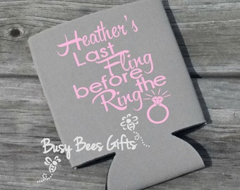 Last Fling Before the Ring ** Can Coolers ** Personalized ** FREE SHIPPING