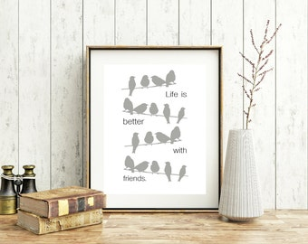 Life is better with friends art print, Friendship gift, wall decor, bird decor, birds on a wire print