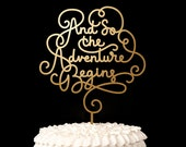Wedding Cake Topper - And so the adventure begins