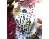 Gypsy Soul, XS, Size 0-2, Blame My Gypsy Soul, Gypsy T shirt, White, Grey, Gypsy Top