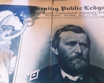 Historical Pictorial, April, 1922, Commerates Gen. U.S.Grant's 100th Birthday
