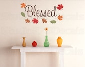 Blessed Fall Autumn Vinyl Wall Decal | Thanksgiving Holiday Decor | Leaves Fall Decor | Inspirational Wall Quote | Seasonal Wall Decal