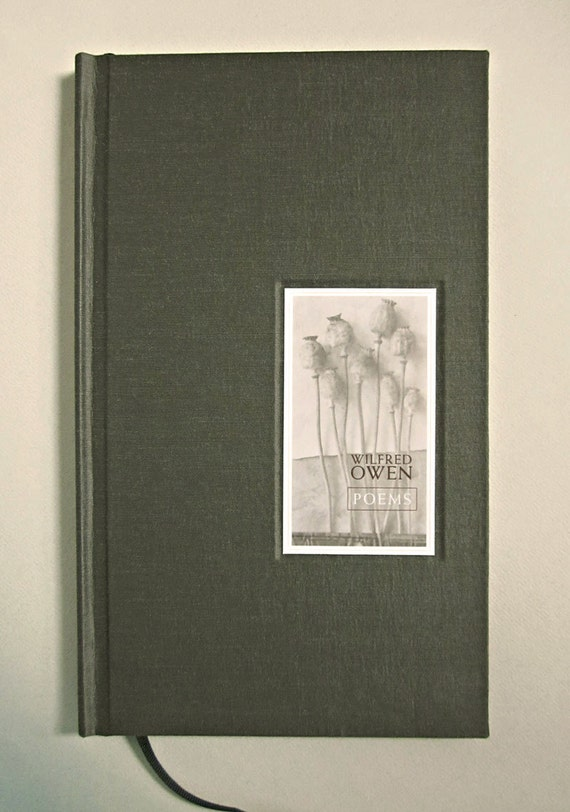 Wilfred Owen: Poems, a limited edition, handmade book
