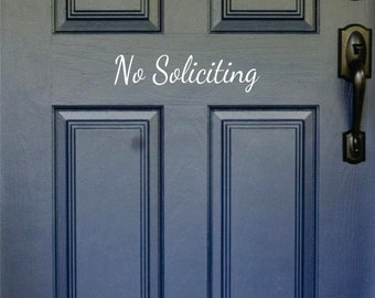 No Soliciting, No Soliciting Door Decal, Vinyl Door Decal, No Soliciting Sticker, No Soliciting Decal, No Soliciting Door Sign