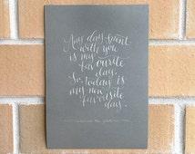 Winnie the Pooh Quote Handwritten Modern Calligraphy #makeforgood Original Print Silver Typography