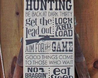 READY TO SHIP, Wood Sign, Gone Hunting, Deer Hunter, Hunting Decor, Handmade, Word Art