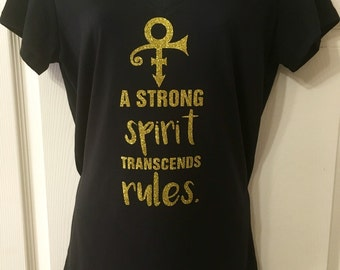 Prince quote_ A strong spirit transcends rules