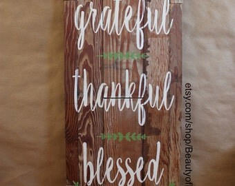 Grateful Thankful Blessed Handpainted Reclaimed Wood Sign