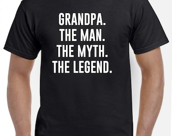 Grandfather Shirt-Grandfather Gift-The Man The Myth The Legend Funny Grandpa T Shirt Fathers Day Gift