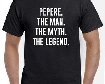 Pepere Shirt-Pepere Gift-The Man The Myth The Legend Pepere T Shirt