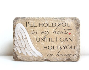 I'll hold you in my heart memorial stone. READY TO SHIP. Sympathy/ Miscarriage/ Infant Loss Gift/ 6x9 Tumbled Concrete. Remembrance Stone.