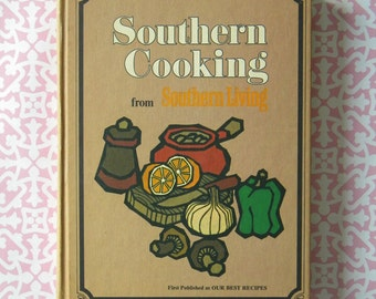Southern Cooking from Southern Living 1971 vintage cookbook
