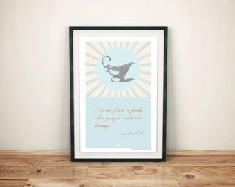 Poster Design, Chef Quote Poster, Bar Art, Kitchen Art, Erma Bombeck