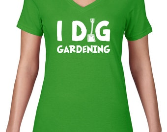 Women's VNeck, Gardening Tshirt, Tee, Gardening T Shirt, V Neck, Funny Tshirt, Gift For Gardener, Funny T Shirt, Ringspun Cotton, Semi Sheer