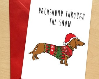 Dachshund Christmas Card, Doxie Card, Dachshund Pun Xmas Card, Dog Christmas Card, Sausage Dog Xmas Card, Doxie Funny Greetings Card (CW09)