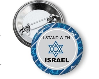 I Stand With Israel Button - I Stand With Israel Buttons - I Stand With Israel Pin - I Stand With Israel T Shirt Button -