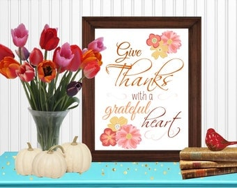 Give Thanks with a Grateful Heart Wall Art Room Decor Digital Printable 8x10... Instant Download